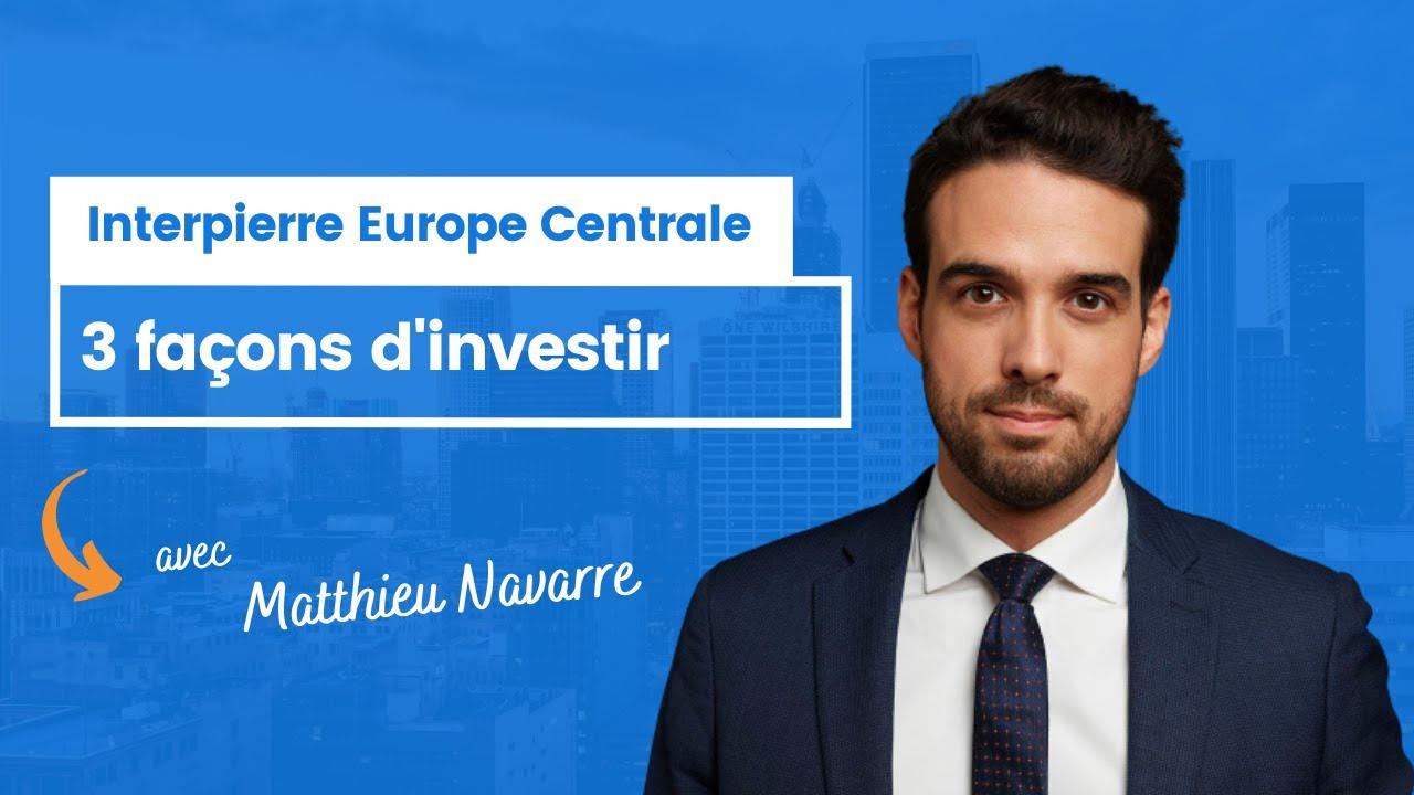 3 façons d'investir dans Interpierre Europe Centrale