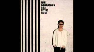 Noel Gallagher's High Flying Birds -  The Mexican