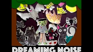 Dreaming Noise -- Original Song by Audrey and Kate ---Dreaming Noise -- オードリー&ケイト - オリジナル曲