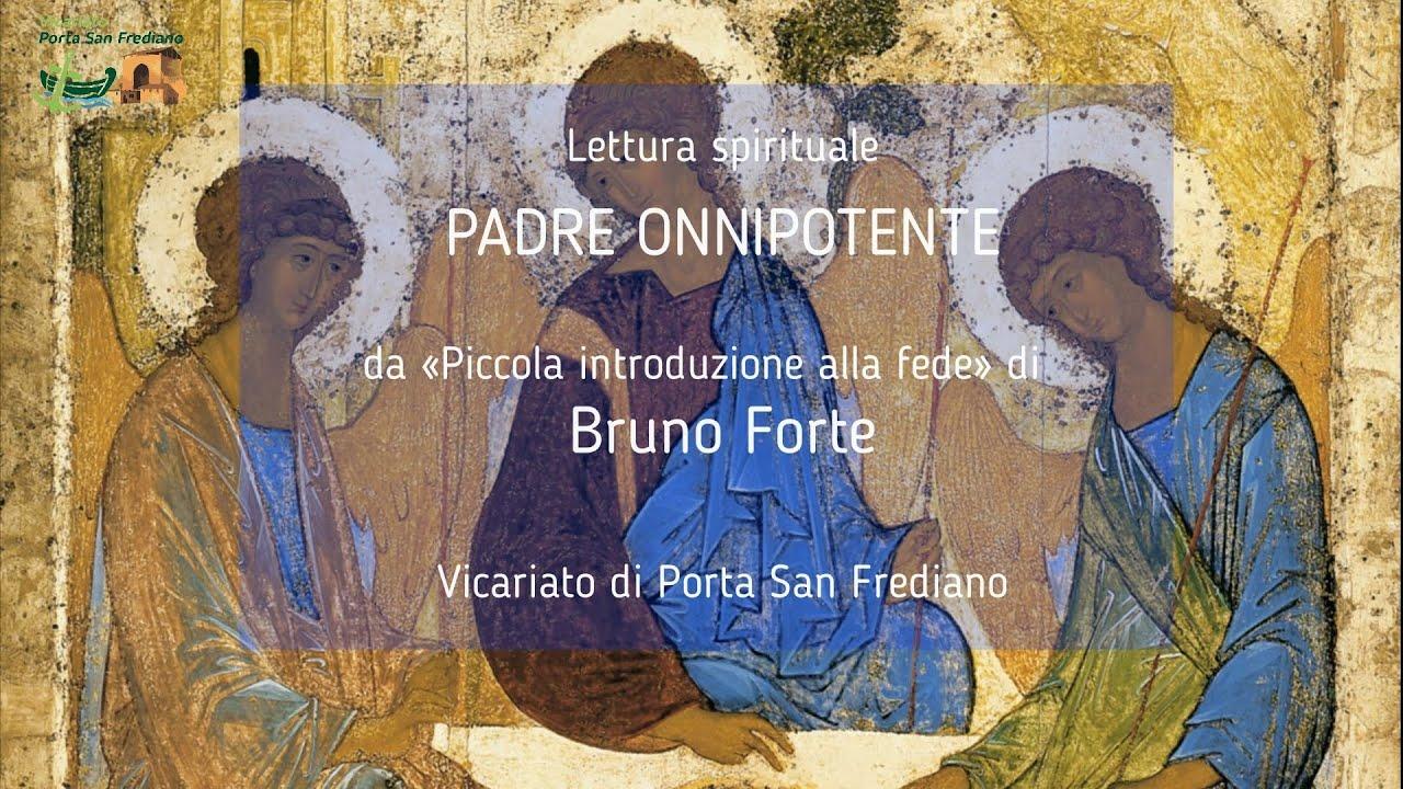 03 – Piccola introduzione alla fede – PADRE ONNIPOTENTE – Bruno Forte