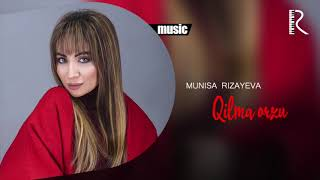Munisa Rizayeva - Qilma orzu | Муниса Ризаева - Килма орзу (music version)