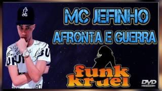MC JEFINHO   AFRONTA E GUERRA   DVD FUNK KRUEL 2017 DJ NELSON MIX