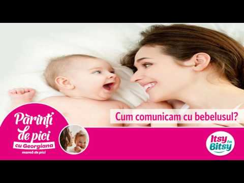 Cum comunicam cu bebelusul?