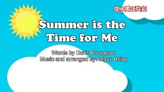 【MV】Summer is the Time for Me