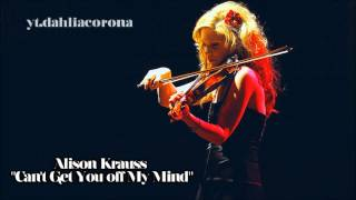 Alison Krauss - Can't Get You off My Mind [ Live | 1989 ]