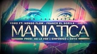 Maniatica Remix - Ñengo Flow Ft Yomo Franco El Gorila & Jadiel