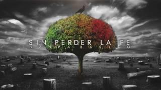 Sin Perder La Fe - Nanpa Básico (2009)