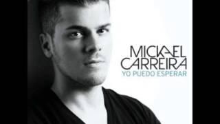 Yo puedo esperar - Mickael Carreira