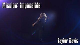 Mission Impossible Theme: Violin Cover (Taylor Davis)