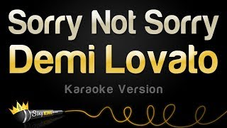 Demi Lovato - Sorry Not Sorry (Karaoke Version)