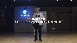 JASON Pop up class | YG - One Time Comin' | SOULDANCE 쏘울댄스