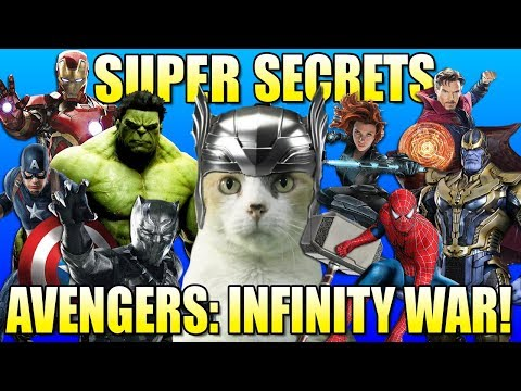 SUPER SECRETS of AVENGERS: INFINITY WAR!