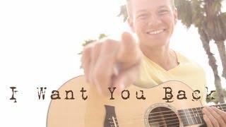 I Want You Back - Jackson 5 (Tyler Ward Acoustic Cover) - Michael Jackson