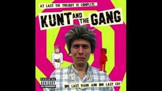 The Two Finger Test by Kunt And The Gang