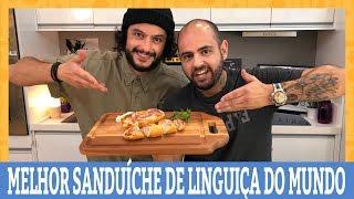 COMO FAZER O MELHOR SANDUÍCHE DE LINGUIÇA DO MUNDO   Feat. Mohamad Hindi    Ana Maria Brogui
