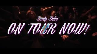 Dirty Dike - 'Sucking On Prawns In The Moonlight' Tour Promo