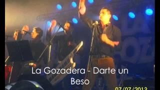 La Gozadera -  Darte un beso