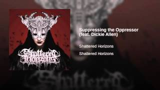 Suppressing the Oppressor (feat. Dickie Allen)