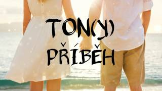 Ton(y) - Příběh (Audio)