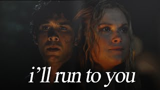 I'll run to you || Bellamy/Clarke [+2x09]