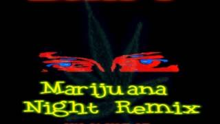 Driff-my name is driff the soundmaker (marijuana night remix)