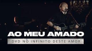 Instr. Ao Meu Amado - David Quinlan - DVD No Infinito Deste Amor