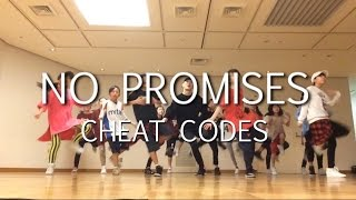 No Promises (feat.Demi Lovato) - Cheat Codes - Choreography by Takuya