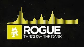 [Electro] - Rogue - Through The Dark [Monstercat EP Release]