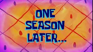 One Season Later... | SpongeBob Time Card #144