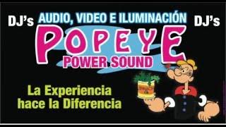 EL MEJOR SONIDO DJ POPEYE POWER SOUND DE APATZINGAN 4531018904
