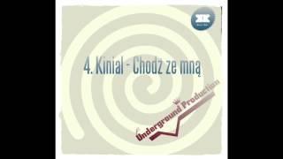 Kinial - Chodź ze mną