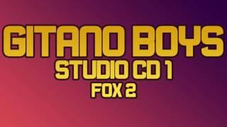 Gitano Boys Studio 1 - FOX 2