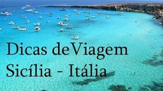 Dicas de Viagem Sicília (Itália) - Sugestão Roteiro