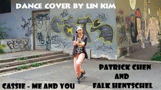 Dance cover by Lin Kim || Cassie - Me & U