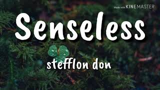 Senseless remix - Stefflon don (lyrics)