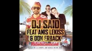 DJ SA-iD feat. Anis Lekiss & Don Erback - Du Son Des Sous Du Soleil (Son Officiel)