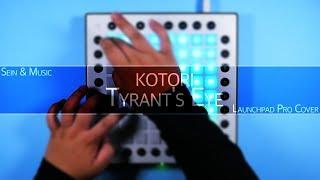 Kotori - Tyrant's Eye | Sein & Music [Launchpad Pro Cover][4K]