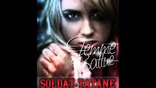 Soldat Tatane - Femme Battue [Selekta Rom Recordz] - 2o12