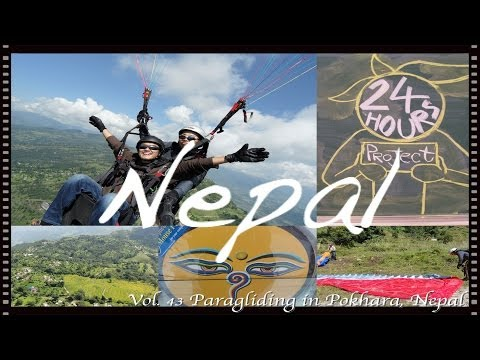 [24 Hours Project] Vol. 43 Paragliding in Pokhara, Nepal