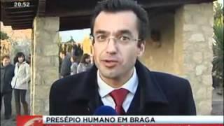 Presépio ao vivo de Priscos, Braga, 2011/12/25, SIC Notícias