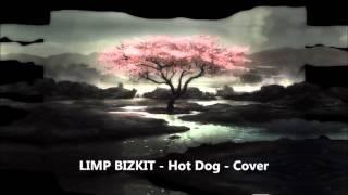 Limp Bizkit - Hot Dog  - Guitar Cover