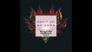 The Chainsmokers - Don't Let Me Down - Peg City Rollers Instrumental Remix