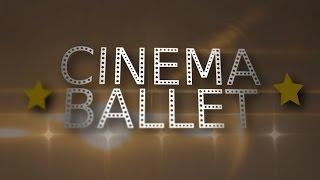 """Cinema Ballet - Intro """"La Danza en el Cine"""""""