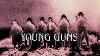 YOUNG GUNS INTRO-High quality
