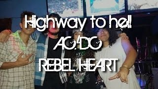 Highway To Hell - AC/DC (Rebel Heart Cover) LIVE