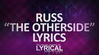 Russ - The Otherside Lyrics
