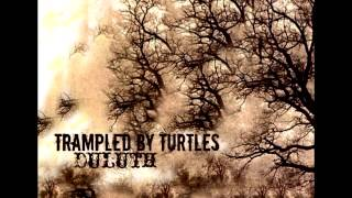 Trampled By Turtles- The Darkness and the Light