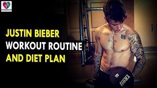 Justin Bieber Workout Routine & Diet Plan    Health Sutra - Best Health Tips