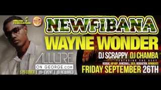 Wayne Wonder - Live @ Allure (Newfibana Fest) Sept 26th