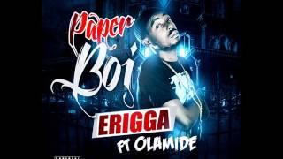 Erigga - Paper Boi ft Olamide (Audio)